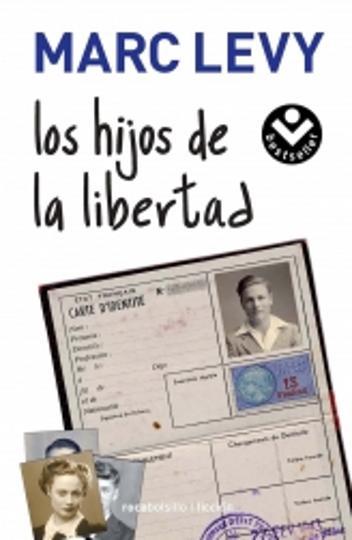 HIJOS DE LA LIBERTAD, LOS