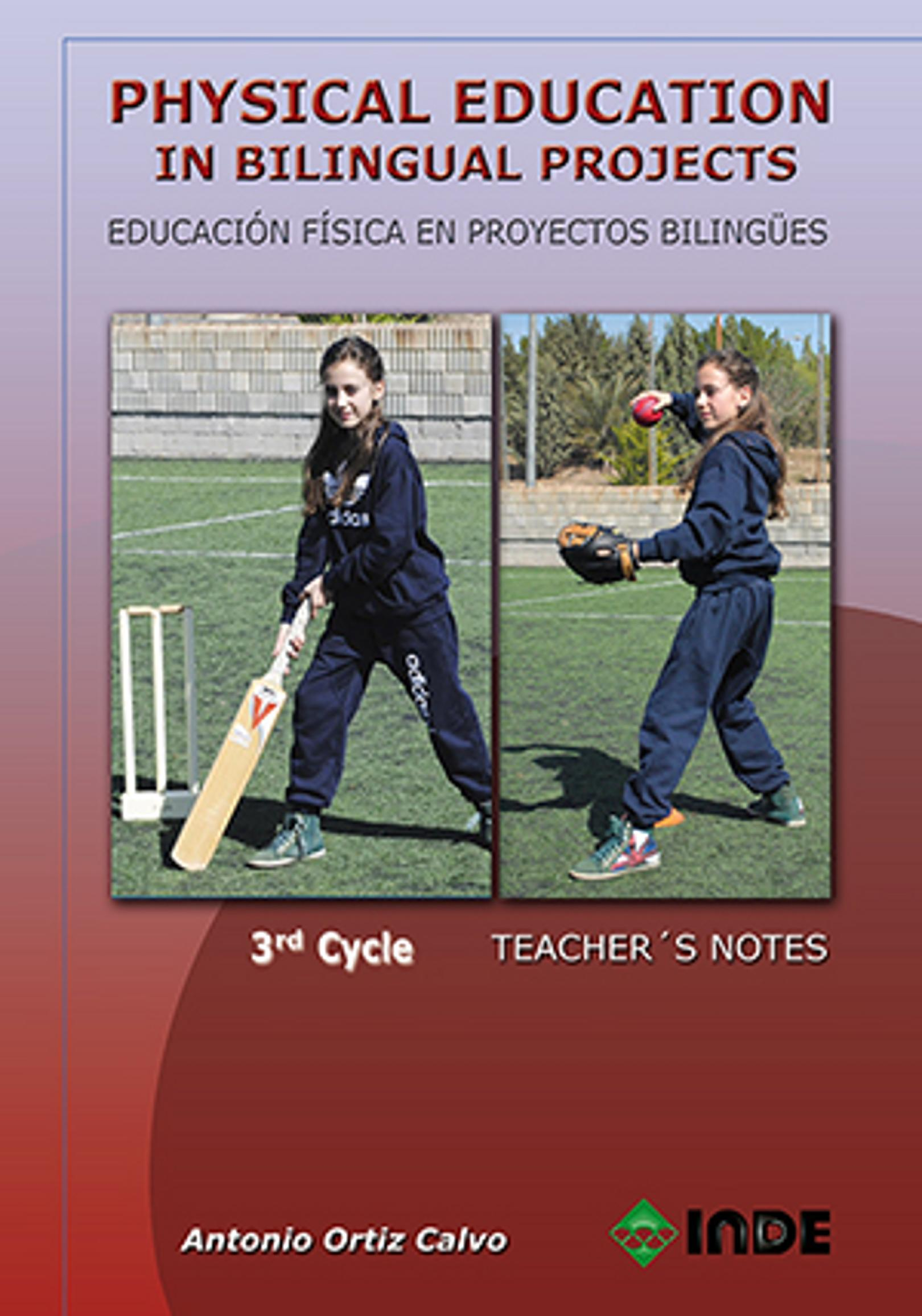 PHYSICAL EDUCATION IN BILINGUAL PROJECTS 3rd Cycle Teacher´s Notes