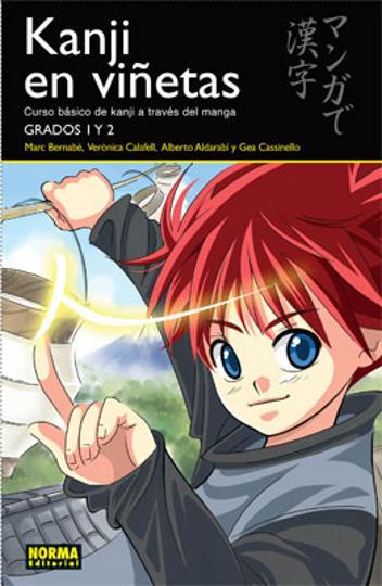 KANJI EN VIÑETAS Grados 1 & 2 - Curso básico Kanji a través del Manga