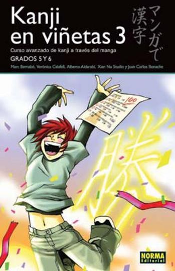 KANJI EN VIÑETAS 3 Grados 5 & 6 - Curso básico Kanji a través del Mang
