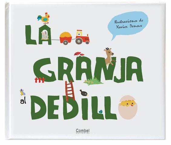 GRANJA AL DEDILLO, LA  LIBRO DE TEXTURA