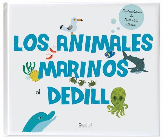LOS ANIMALES MARINOS AL DEDILLO libro de tacto