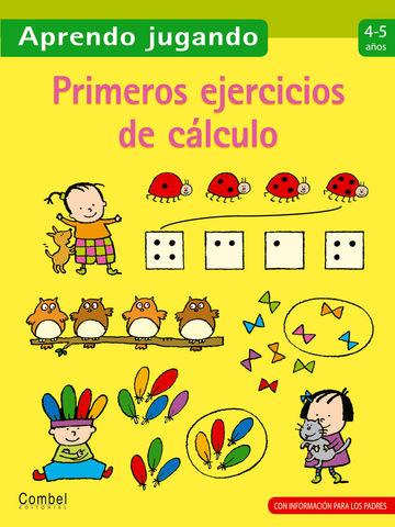 PRIMEROS EJERCICIOS CALCULO 4-5 AÑOS