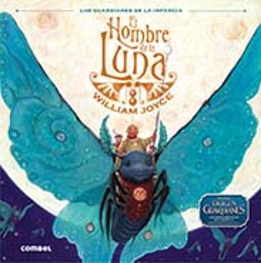 HOMBRE DE LA LUNA, EL - El Origen de los Guardianes