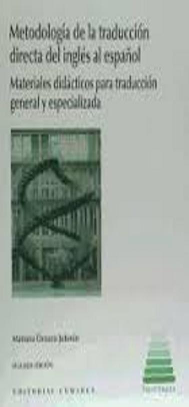 METODOLOGÍA DE LA TRADUCCIÓN DIRECTA INGLES / ESPAÑOL 2da Ed