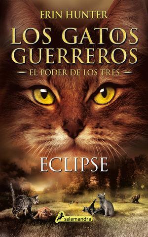LOS GATOS GUERREROS nº 4  eclipse ( poder de los tres)