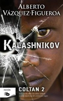 KALASHNIKOV. COLTAN II.(FICCION)