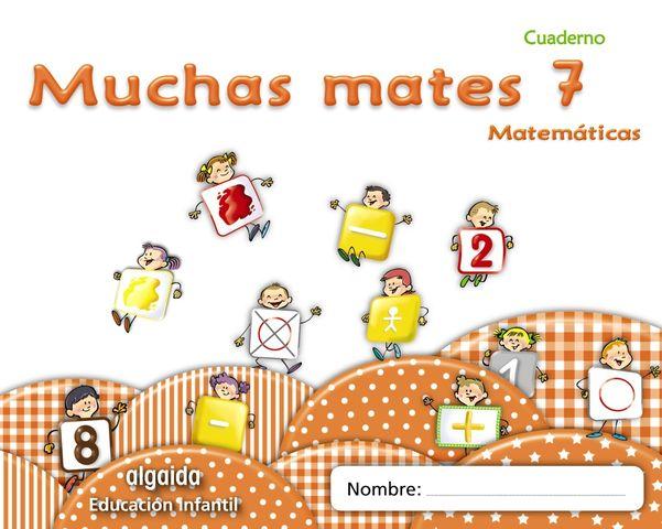MUCHAS MATES 7 EDUCACION INFANTIL