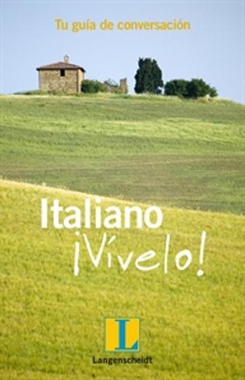 ITALIANO VÍVELO - Guia de Conversación