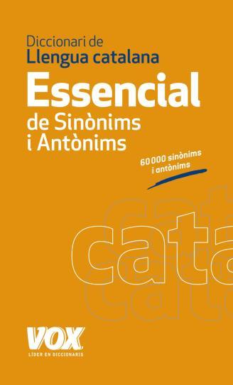 DICC ESSENCIAL SINONIMOS Y ANTONIMOS Catalán
