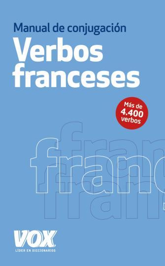 VERBOS FRANCESES - Manual de Conjugación VOX