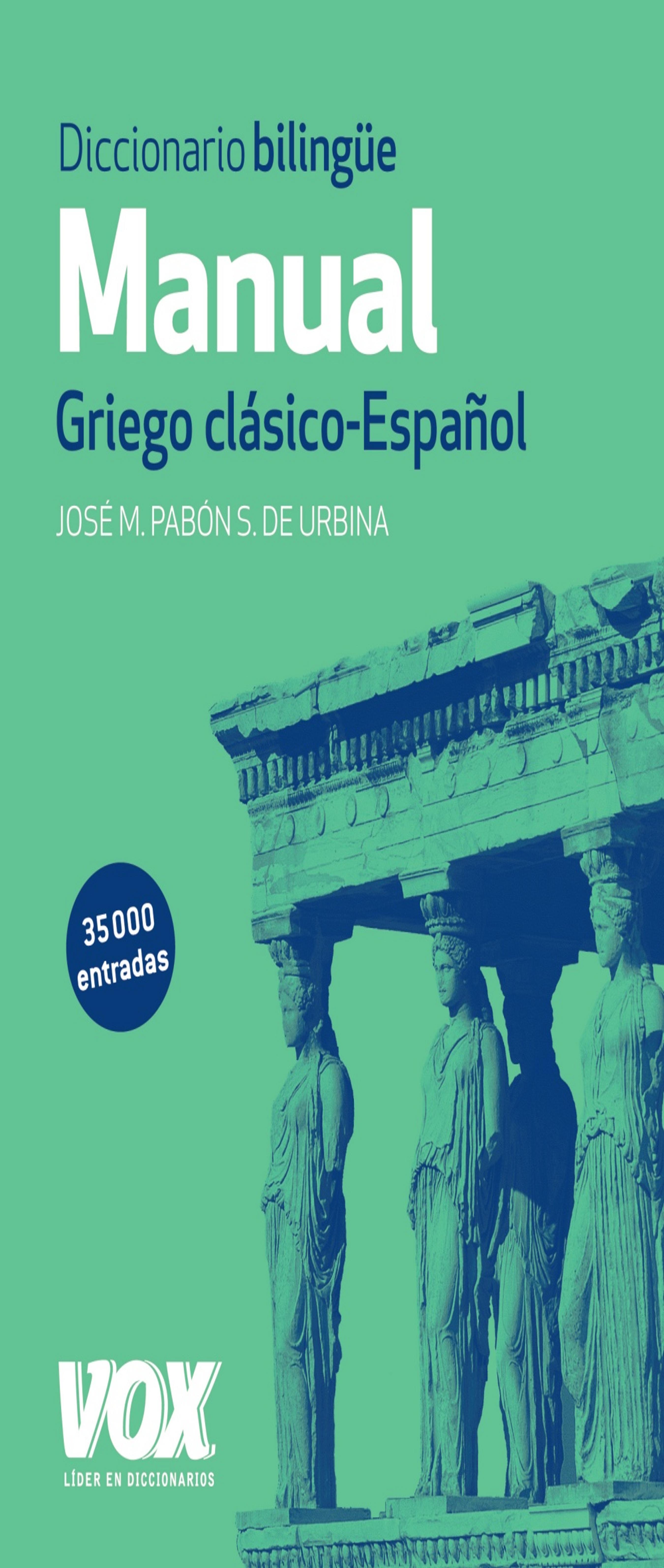 DICC MANUAL VOX GRIEGO CLÁSICO - ESPAÑOL N/E