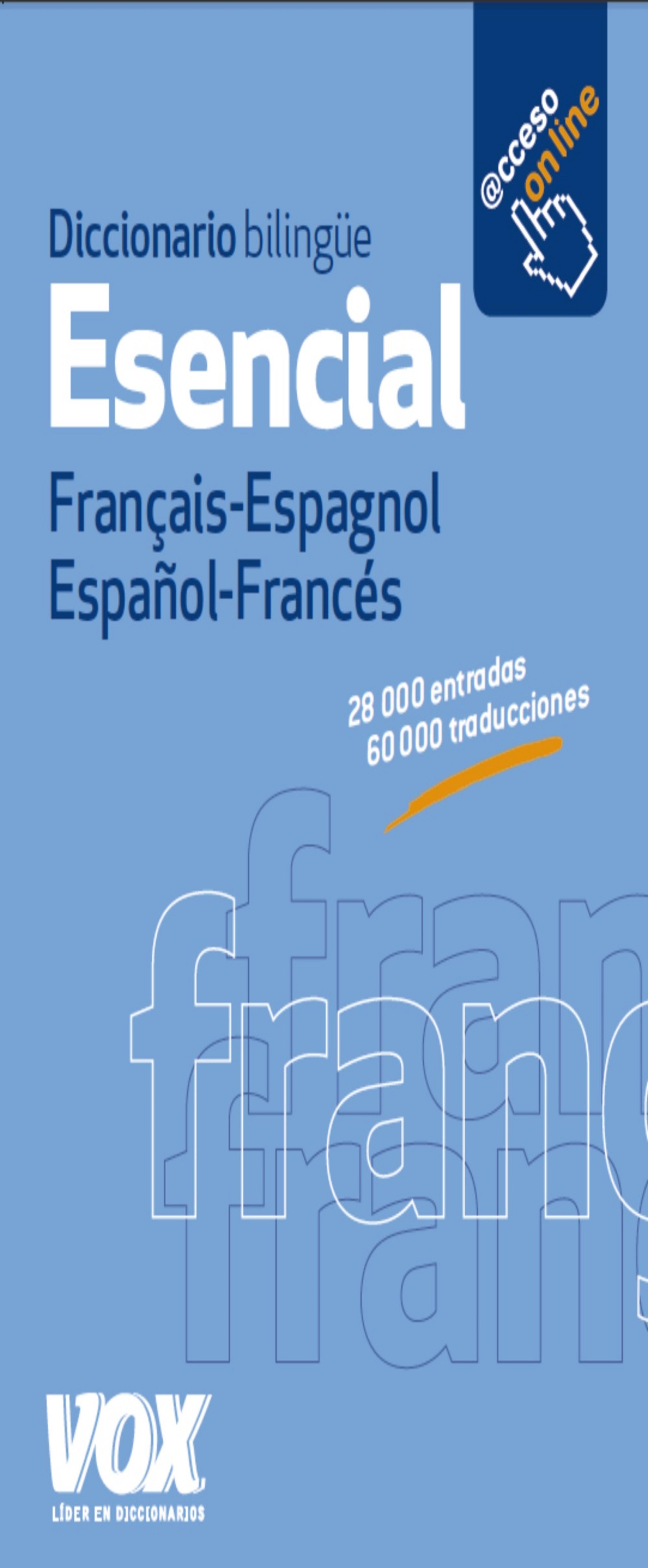 DICC  Vox  ESENCIAL  Francés - Español / Español - Francés