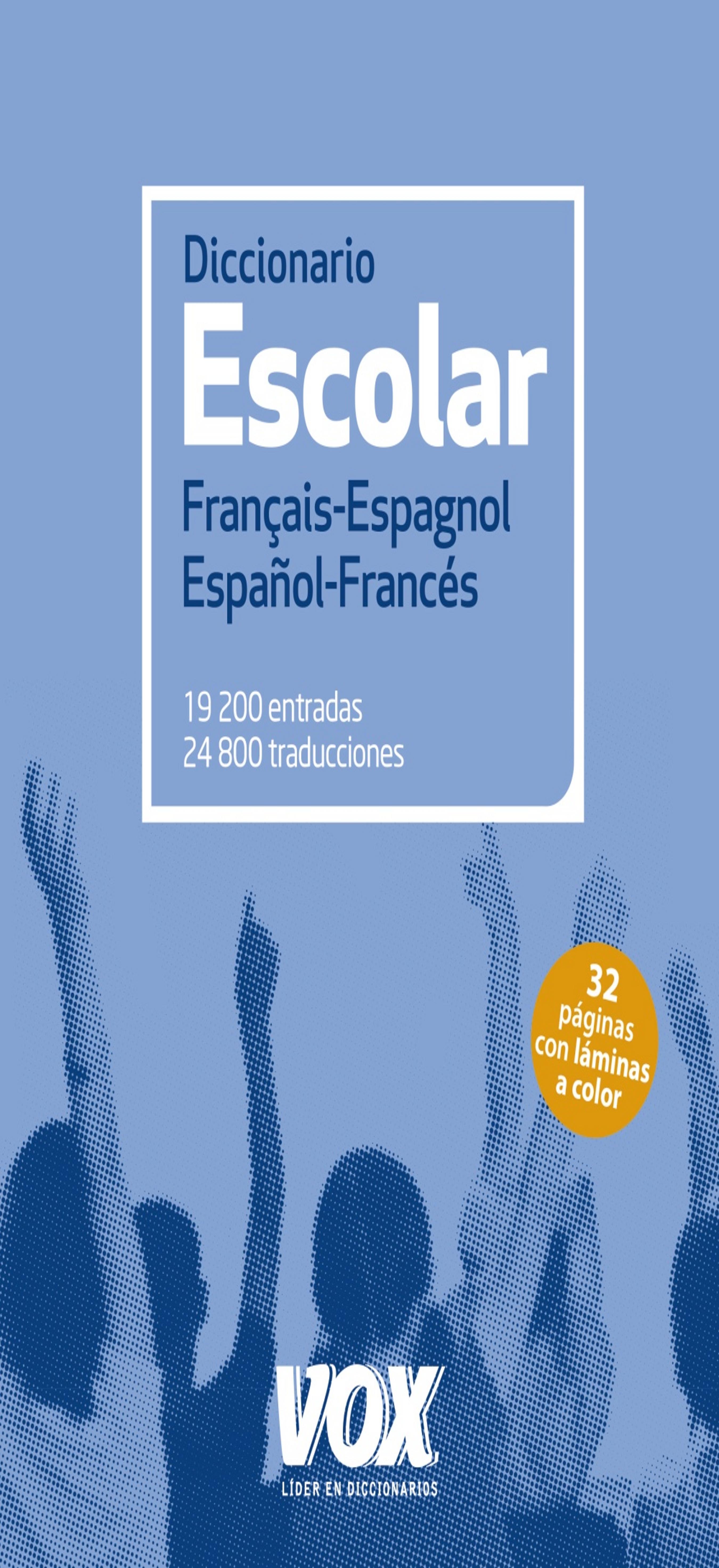 DICC Vox ESCOLAR Francés - Español / Español - Francés