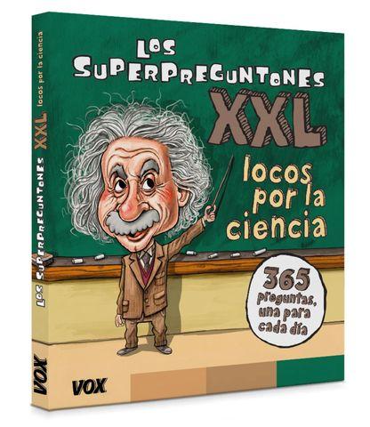 SUPERPREGUNTONES XXL LOCOS POR LA CIENCIA